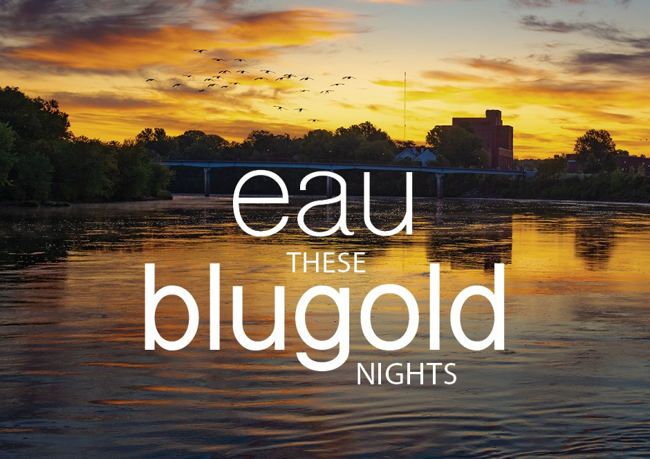 """""""Eau These Blugold Nights"""""""